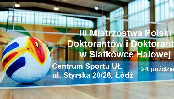 III Mistrzostwa Polski Doktorantów i Doktorantek w Siatkówce Halowej!