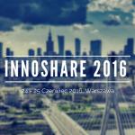 """II Kongres Polski Innowacyjnej """"INNOSHARE 2016"""""""