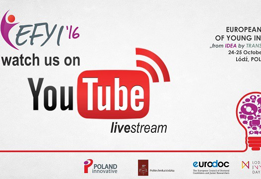 Livestream podczas EFYI'16 – European Forum of Young Innovators