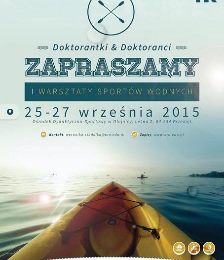 Warsztaty Sportów Wodnych organizowane przez Krajową Reprezentację Doktorantów