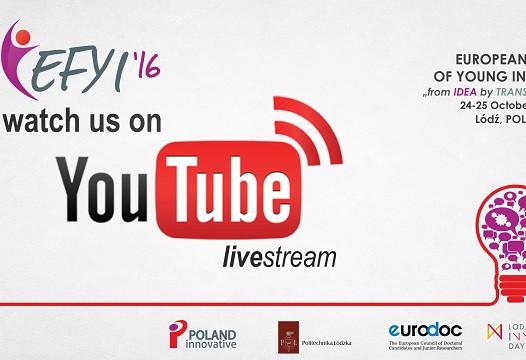 Livestream podczas EFYI'16 – European Forum of Young Innovators