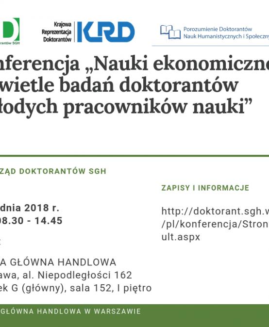 """Konferencja """"Nauki ekonomiczne w świetle badań doktorantów i młodych pracowników nauki"""" – 17.12.2018"""