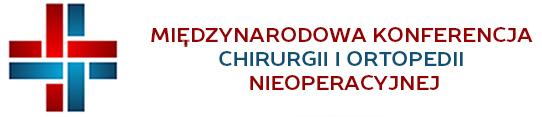 Międzynarodowa Konferencja Chirurgii i Ortopedii Nieoperacyjnej, 5-7.12.2019, Lublin