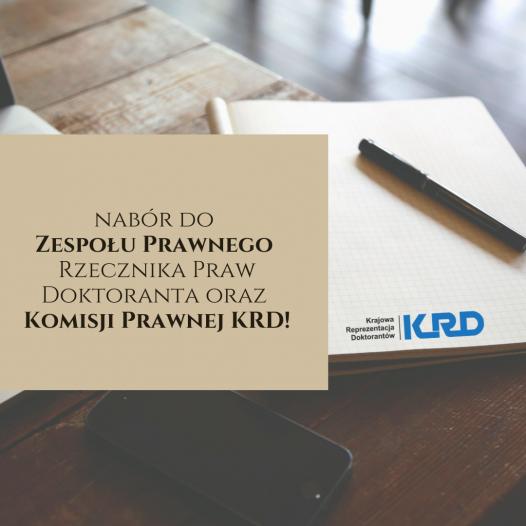 Nabór do Zespołu Prawnego Rzecznika Praw Doktoranta oraz do Komisji Prawnej KRD!